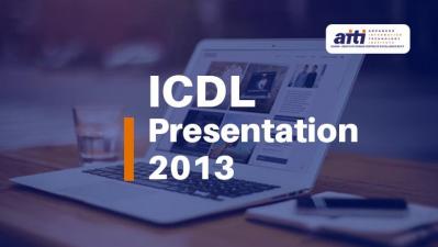 ICDL PRESENTATION 2013